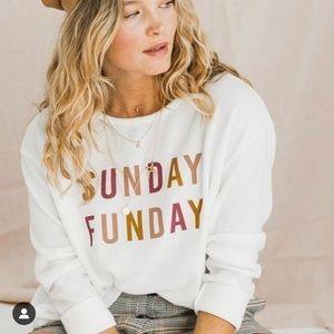 Sunday Funday sweatshirt